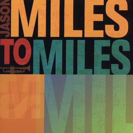 Miles to miles cd cover